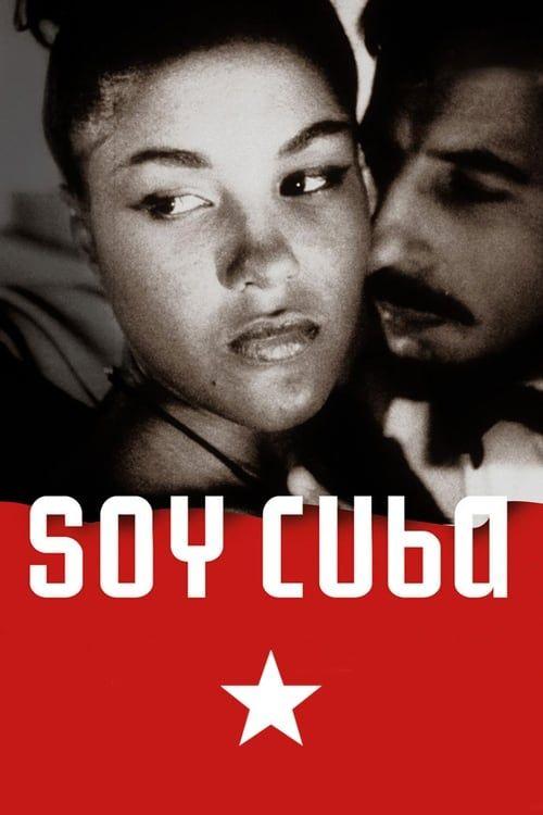 Soy Cuba (Je suis Cuba) 1964 VOSTFR 1080p BDrip x264 AC3-fist