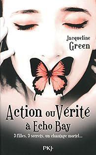 Action ou vérité à Echo Bay par Green