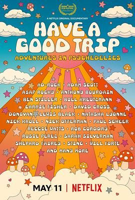 一路顺疯:迷幻趣事 Have a Good Trip: Adventures in Psychedelics