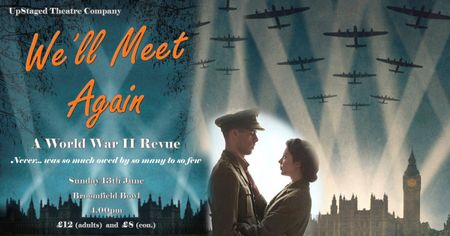poster or flyer advertising event Open-air theatre: We\'ll Meet Again