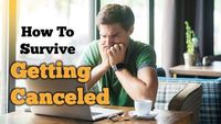 9 Ways To Survive Getting Canceled