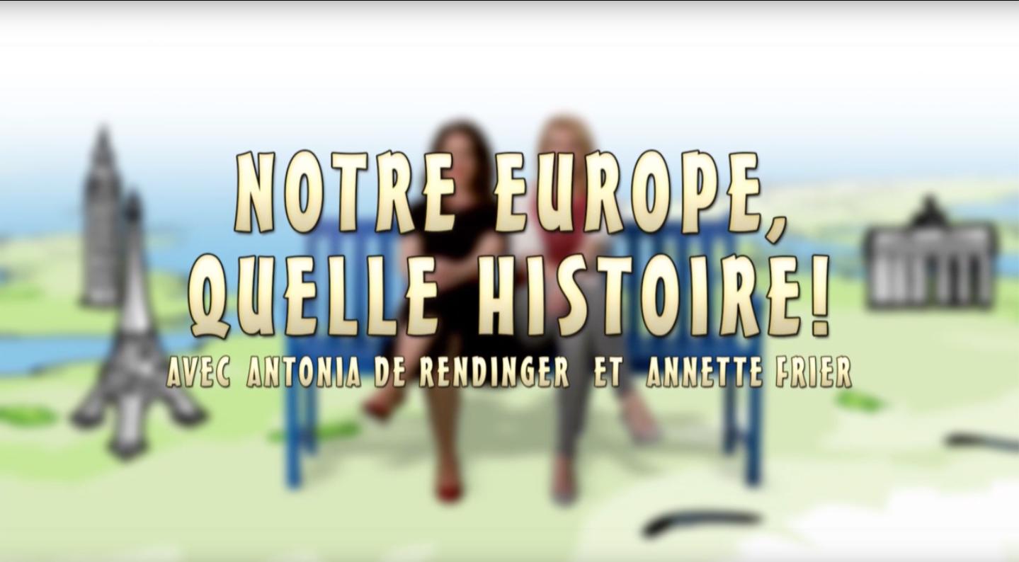 Notre_Europe_quelle_histoire.png