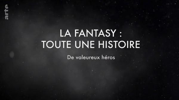 La Fantasy : toute une histoire - De valeureux héros ...