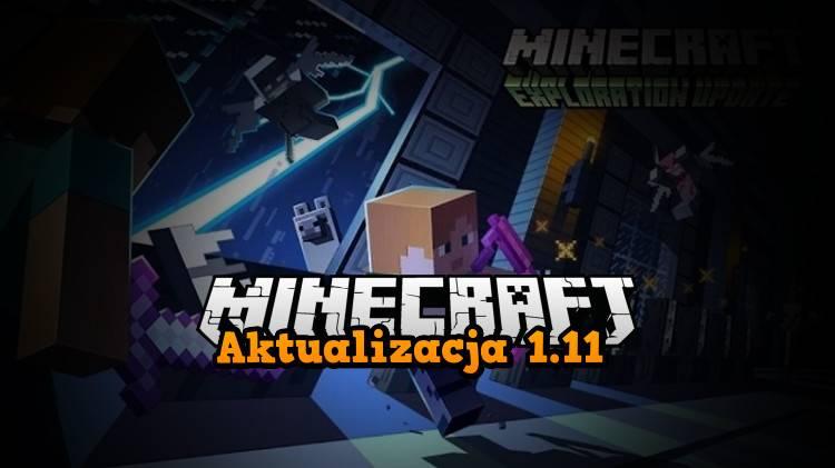 exploration update 1.11 minecraft przygoda