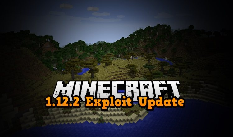 minecraft 1.12.2 multiplayer exploit bug update