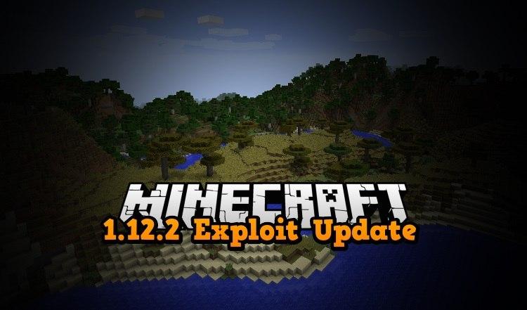 minecraft 1.12.2 multiplayer exploit bug update