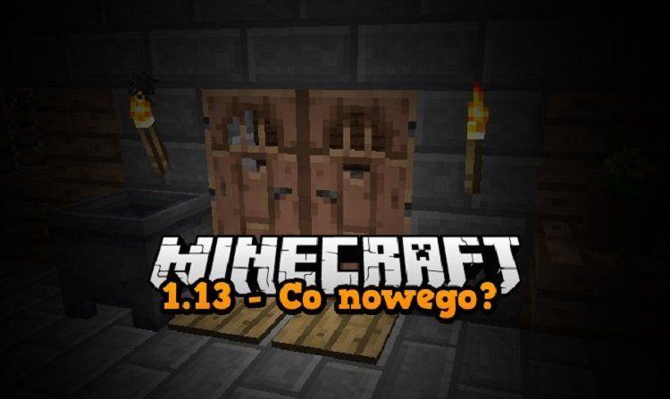 minecraft 1.13 co nowego