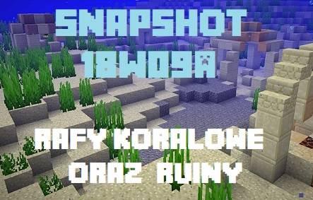 snapshot 18w09a rafa koralowa minecraft 1.13 aktualizacja oceanu mini