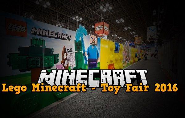 lego minecraft toy fair 2016