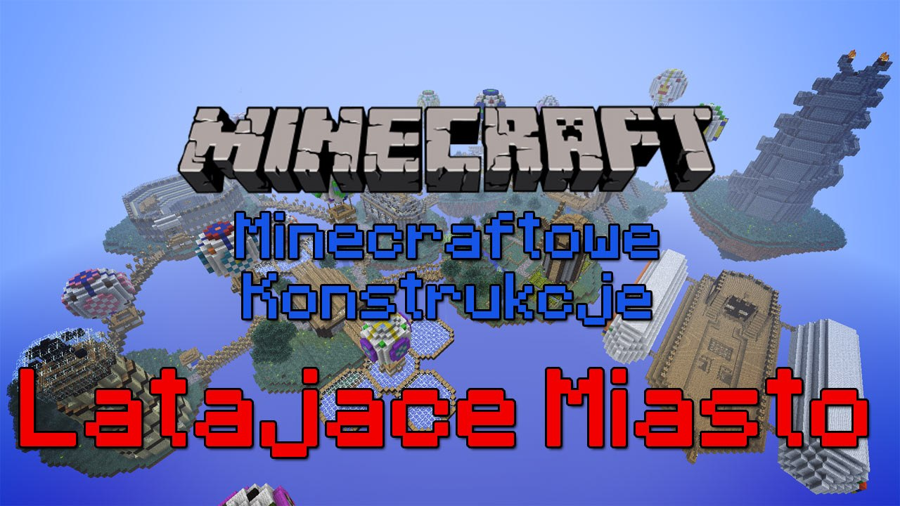 Minecraftowe-Konstrukcje-Latajace-Miasto