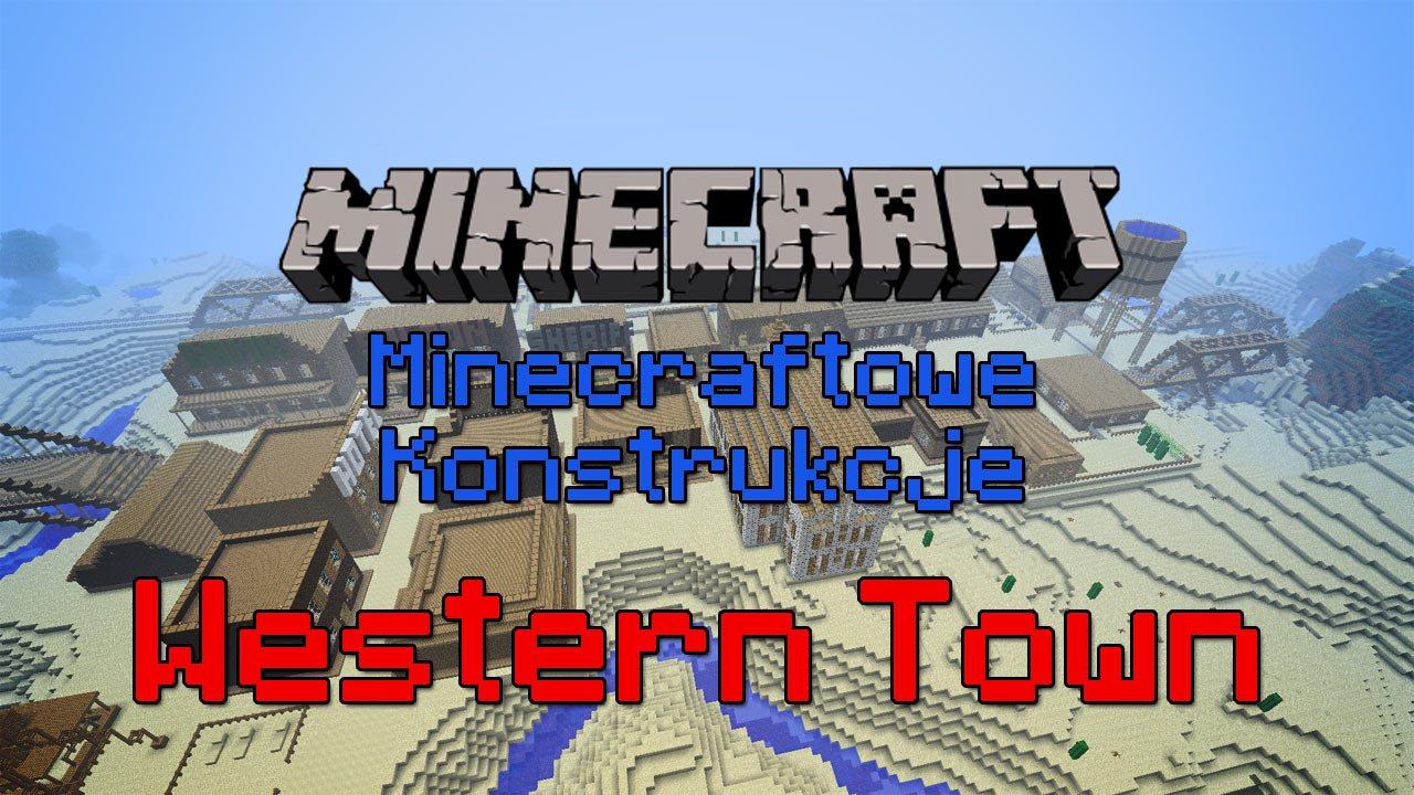 Minecraftowe-Konstrukcje-Western-Town