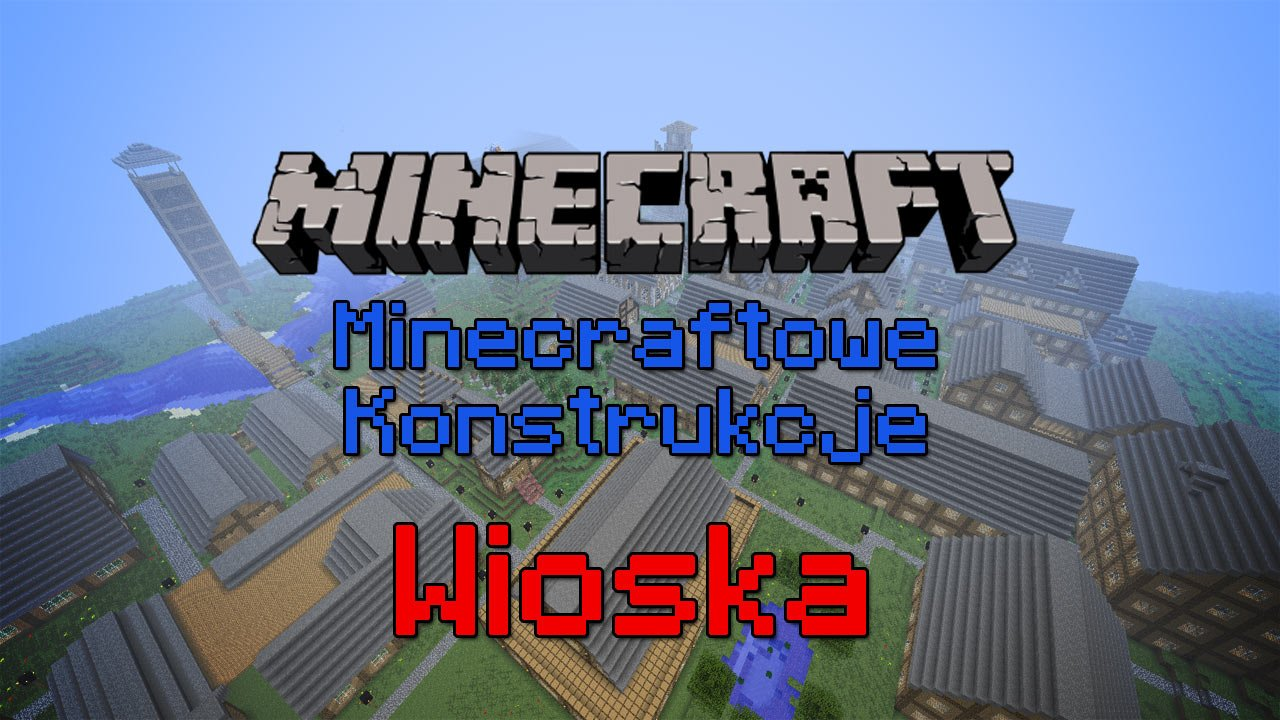 Minecraftowe-Konstrukcje-Wioska