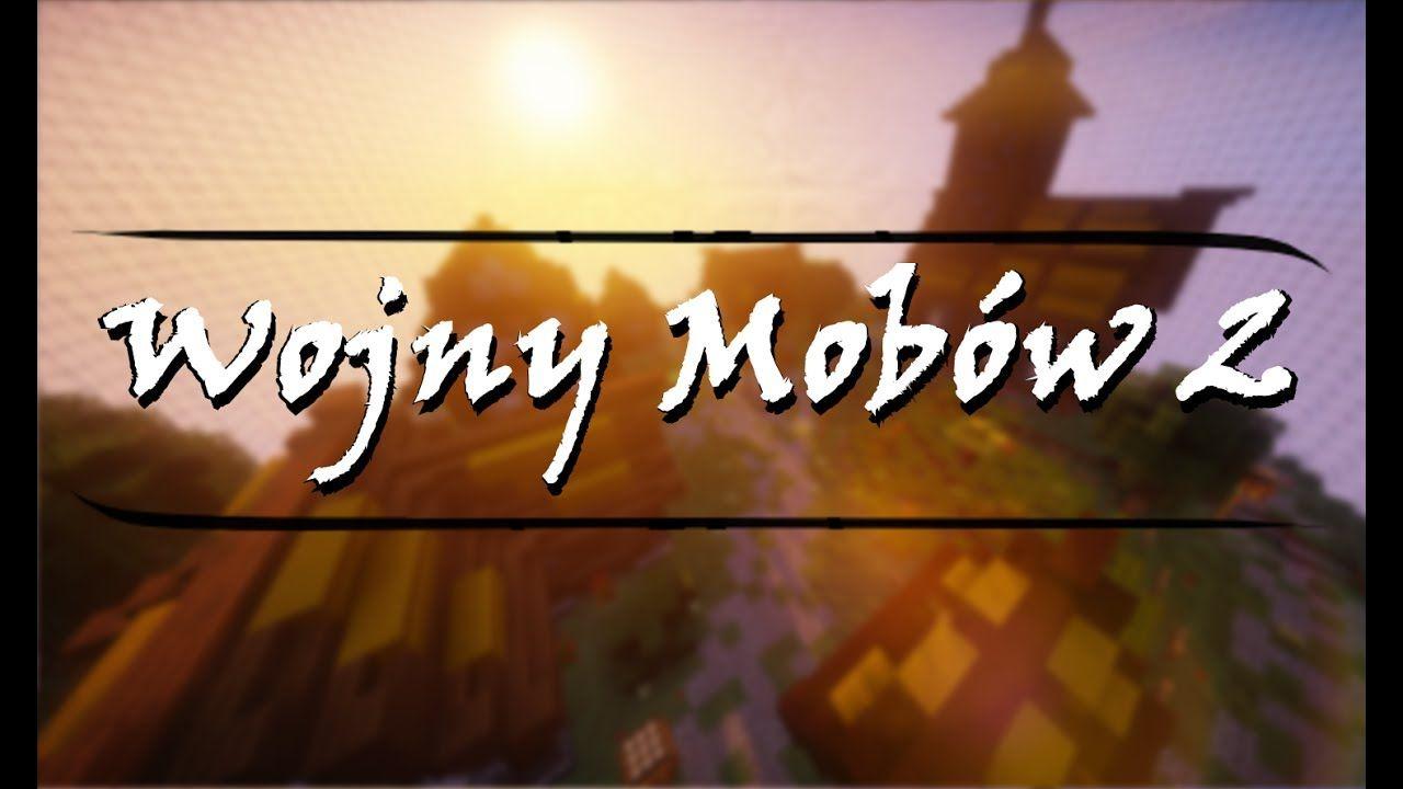 wojny mobow 2 mapa minegames pvp