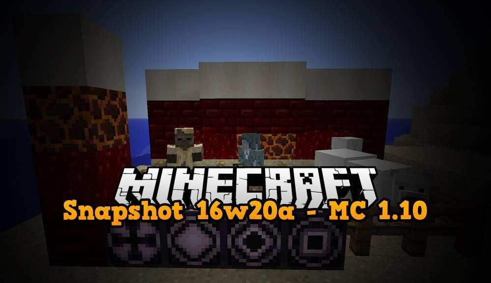 snapshot 16w20a minecraft 1.10