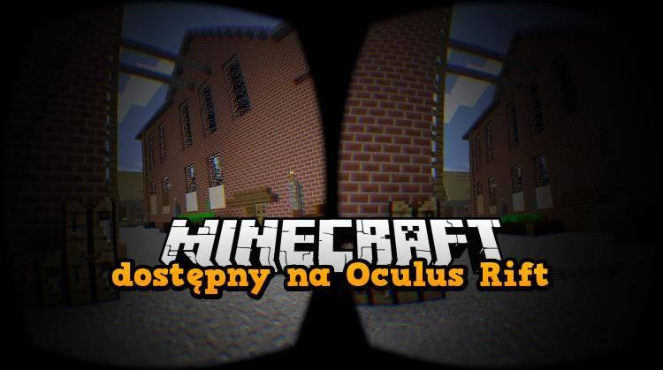 Minecraft VR Oculus Rift
