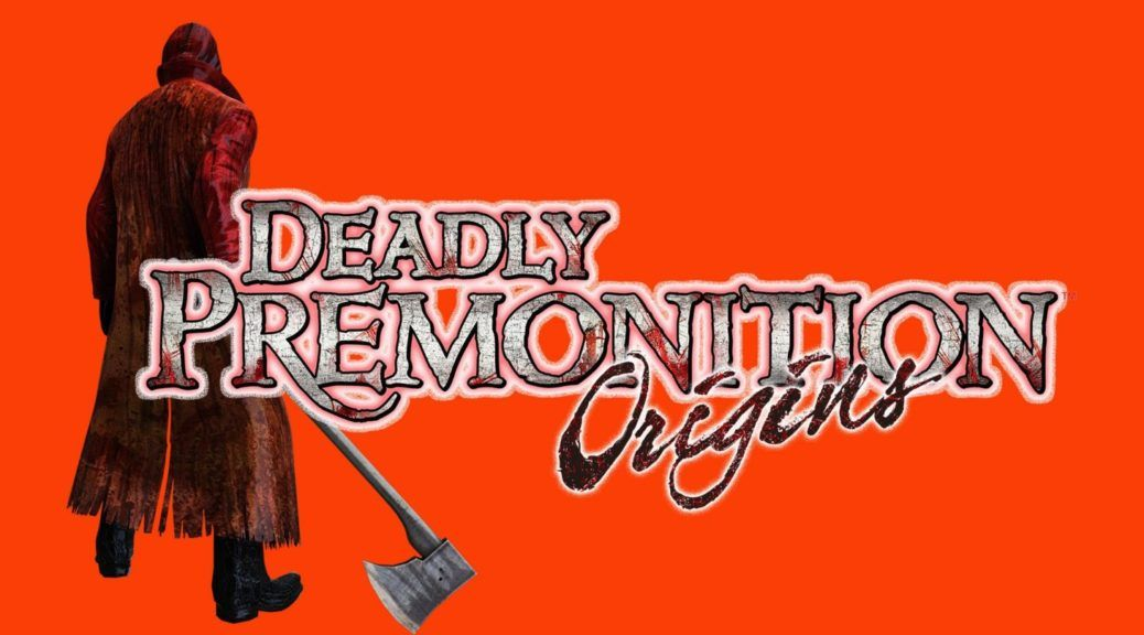 Deadly-Premonition-Origins-Switch-US-00-1038x576.jpg