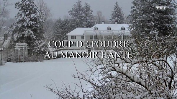 Coup de foudre au manoir hanté 2020 TF1 FRENCH TVRIPHD MP4
