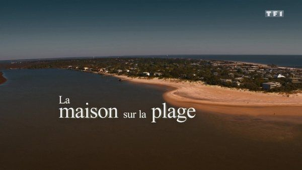 La maison sur la plage (avec Andie Macdowell) 2020 TF1 TVRIPhd 720P MP4