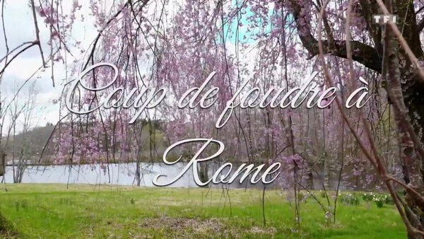 Coup de foudre à Rome 2020 TF1 FRENCH TVRIPhd 720P MP4