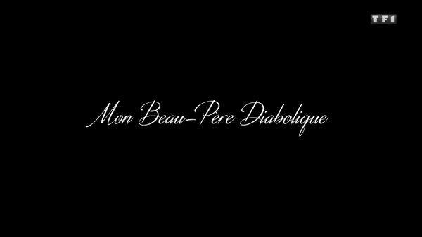 Mon beau-père diabolique 2020 TF1 FRENCH TVRIPhd 720P MP4