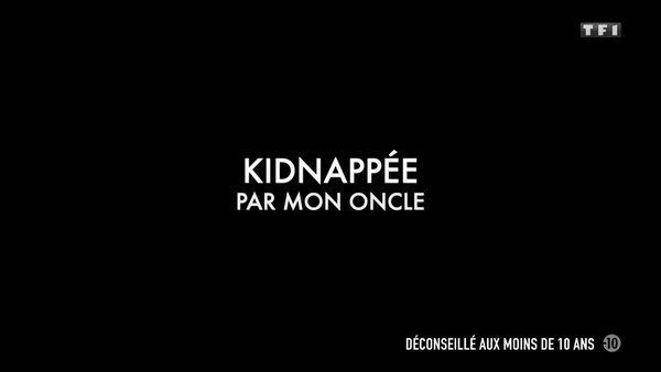Kidnappée par mon oncle 2020 tf1 FRENCH TVRIPhd 720p MP4