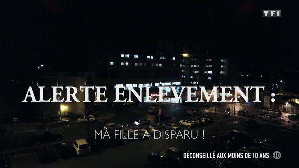 Alerte enlèvement : Ma fille a disparu !2020 TF1 FRENCH TVRIPhd 720p MP4