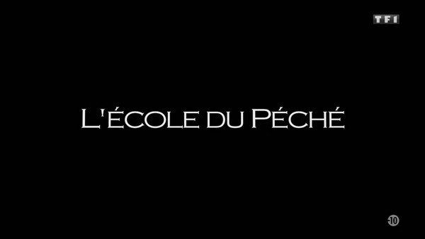 L'école du péché 2020 TF1 FRENCH TVRIPhd 720p MP4