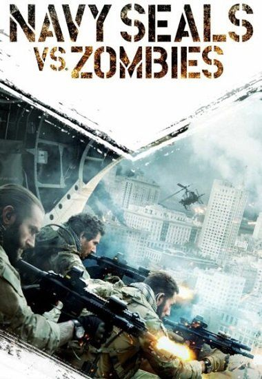 Navy Seals vs Zombies 2015 TRUEFRENCH BDRip x264