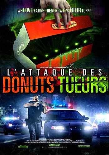 L'Attaque des Donuts Tueurs (2016) MULTi VFF HDrip 1080p x264 AC3-JiHeff (Attack of the Killer Donuts)