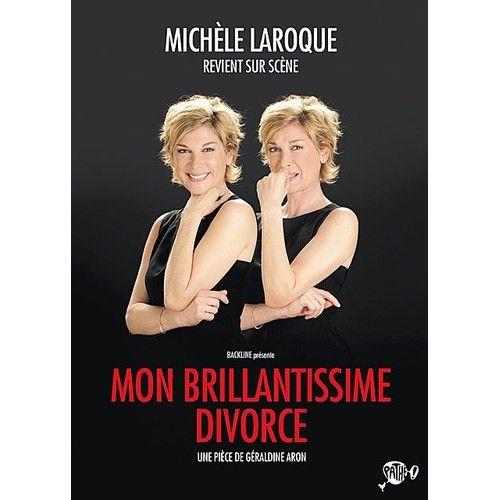 michele-laroque-mon-brillantissime-divorce-899070048_L.jpg
