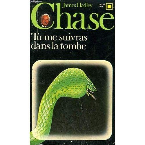tu-me-suivras-dans-la-tombe-collection-carre-noir-n-431-de-chase-hadley-james-885991732_L.jpg