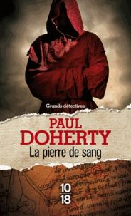 Paul Doherty - La pierre de sang.