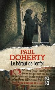 Paul Doherty - Le Héraut de l'Enfer.