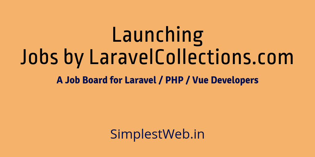 Image for post - Launching Jobs by LaravelCollections.com