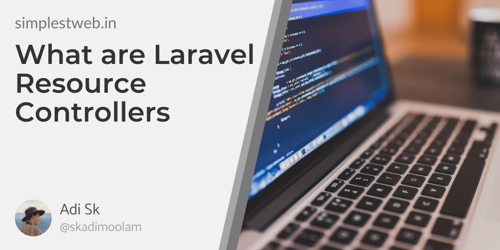 Image for post - What are Laravel Resource Controllers
