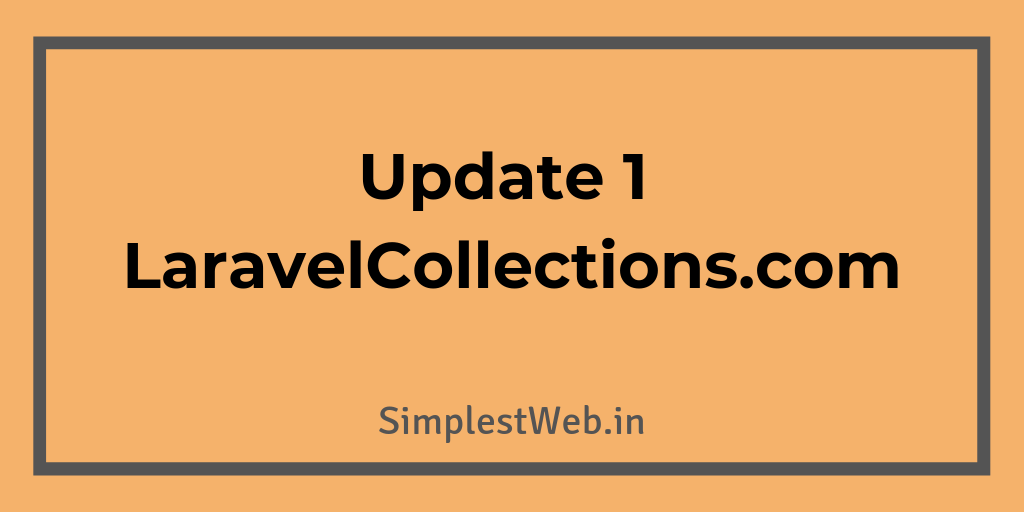 Blog post image - New changes to LaravelCollections.com