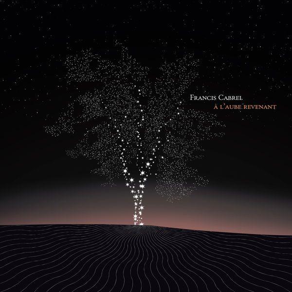 Francis Cabrel - À l'aube revenant (2020) [FLAC 24 bits / 88kHz]