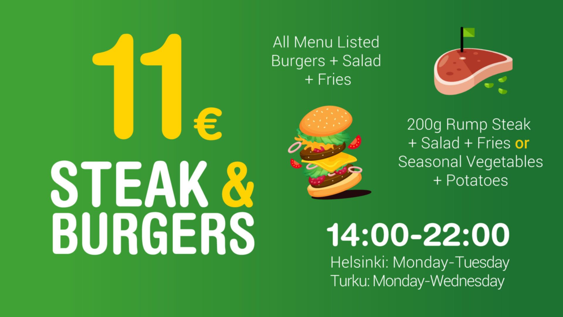 11€ Steaks and Burgers.