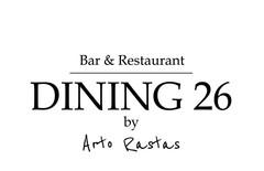 Dining 26 By Arto Rastas