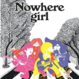 « Nowhere girl » de Magali Le Huche : sauvée par les Beatles