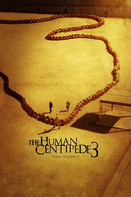 The Human Centipede III 2016 MULTi TRUEFRENCH 1080p BluRay x264 DTS-AX50 (Final Sequence)