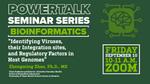 SEPT.10, 2021: PowerTalk Seminar Series: Bioinformatics with Zhongming Zhao, PhD, MS