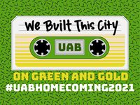 """UAB Homecoming 2021, """"We Built This City on Green & Gold,"""" is Oct. 17-23"""