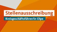 Stellenausschreibung: Kreisgeschäftsführer/in für den Kreisverband Olpe