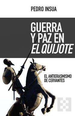 Guerra y paz en El Quijote