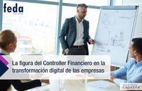 El Controller Financiero como parte de la transformación digital de tu empresa