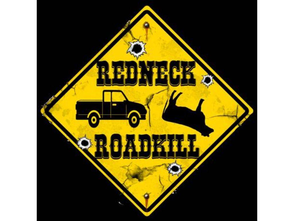 Redneck Roadkill