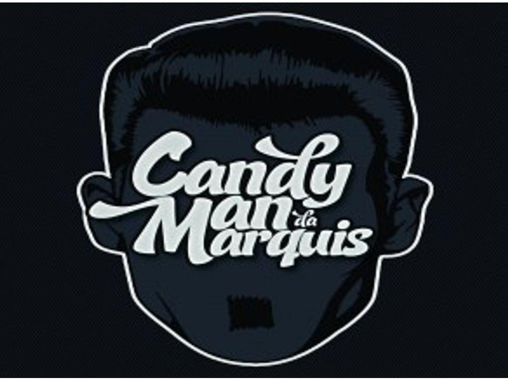 Candyman da Marquis