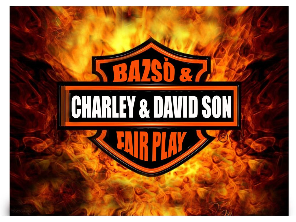 Bazsó & CHarley DavidSon