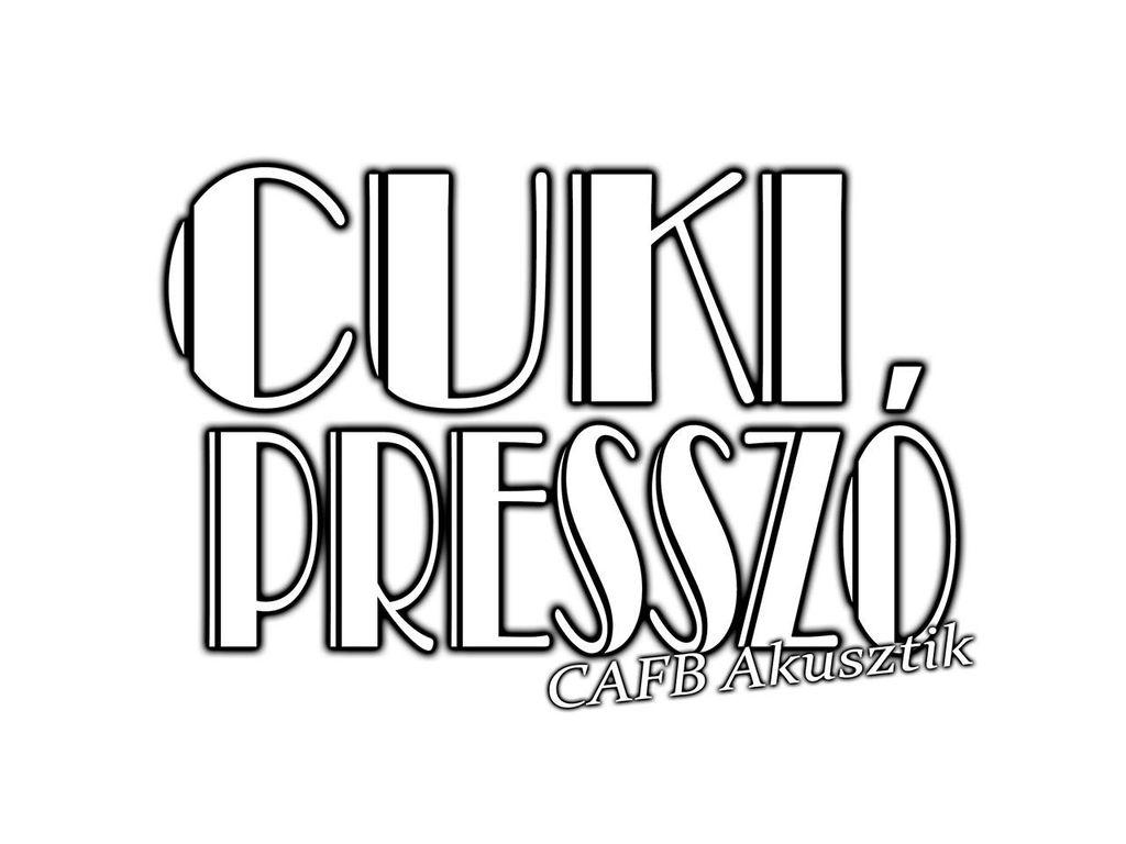 Cuki Presszó (CAFB akusztik)